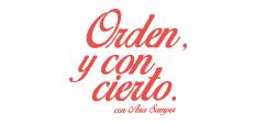 Orden y Con Cierto